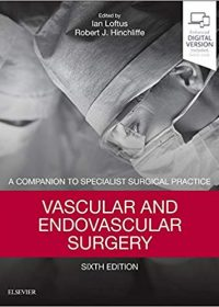 Vascular and Endovascular Surgery: A Companion to Specialist Surgical Practice, 6e (Original Publisher PDF)