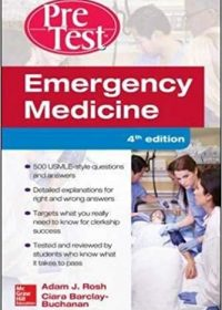 Emergency Medicine PreTest Self-Assessment and Review, 4e (Original Publisher PDF)