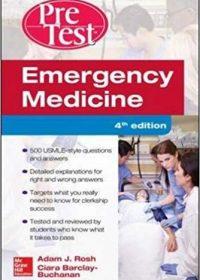 Emergency Medicine PreTest Self-Assessment and Review, 4e (Original Publisher PDF)