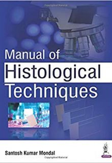 Manual of Histological Techniques, 1e (True PDF)