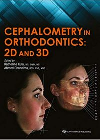Cephalometry in Orthodontics: 2D and 3D, 1e (Original Publisher PDF)