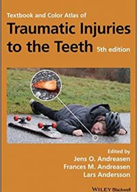 Textbook and Color Atlas of Traumatic Injuries to the Teeth, 5e (Original Publisher PDF)