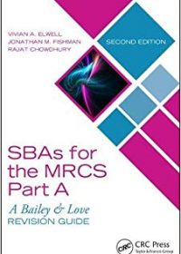 SBAs for the MRCS Part A: A Bailey & Love Revision Guide, 2e (Original Publisher PDF)