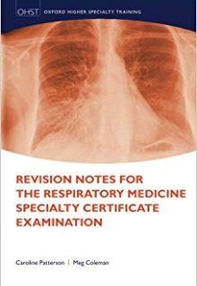 Revision Notes for the Respiratory Medicine Specialty Certificate Examination, 1e (EPUB)