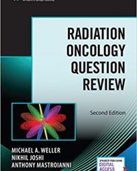 Radiation Oncology Question Review, 2e (Original Publisher PDF)