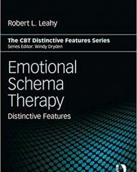 Emotional Schema Therapy: Distinctive Features, 1e (Original Publisher PDF)