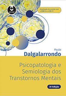 Psicopatologia e Semiologia dos Transtornos Mentais, 3e (EPUB)