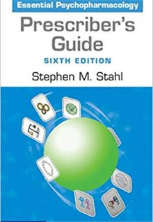 Prescriber's Guide: Stahl's Essential Psychopharmacology, 6e (Original Publisher PDF)