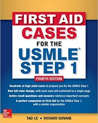 First Aid Cases for the USMLE Step 1, 4e (Original Publisher PDF)