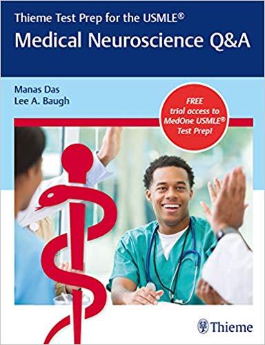 Thieme Test Prep for the USMLE®: Medical Neuroscience Q&A, 1e (Original Publisher PDF)