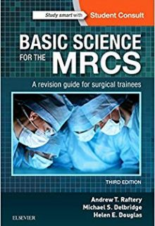 Basic Science for the MRCS: A revision guide for surgical trainees, 3e (EPUB)