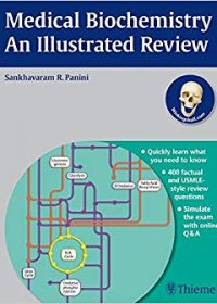 Medical Biochemistry An Illustrated Review, 1e (Original Publisher PDF)