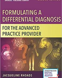 Formulating a Differential Diagnosis for the Advanced Practice Provider, 2e (Original Publisher PDF)