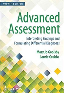Advanced Assessment: Interpreting Findings and Formulating Differential Diagnoses (Original Publisher PDF)