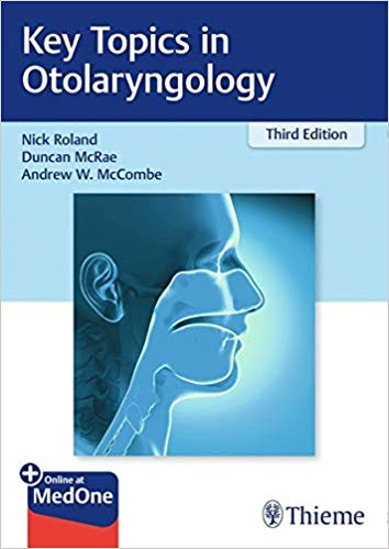 Key Topics in Otolaryngology, 3e (Original Publisher PDF)