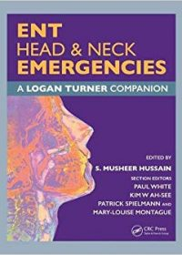 ENT, Head & Neck Emergencies: A Logan Turner Companion, 1e (Original Publisher PDF)
