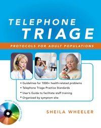 Telephone Triage: Protocols for Adult Populations, 1e (Original Publisher PDF)
