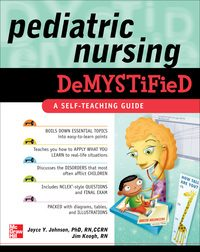 Pediatric Nursing Demystified, 1e (EPUB)