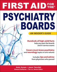 First Aid for the Psychiatry Boards, 1e (EPUB)