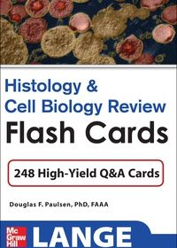 Histology and Cell Biology Review Flash Cards, 1e (EPUB)