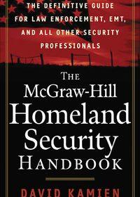 The McGraw-Hill Homeland Security Handbook, 1e (EPUB)