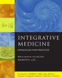 Integrative Medicine: Principles for Practice, 1e (Original Publisher PDF)