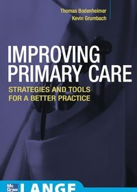 Improving Primary Care: Strategies and Tools for a Better Practice, 1e (Original Publisher PDF)