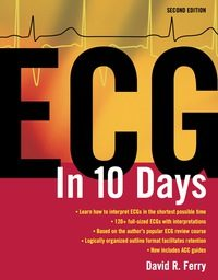 ECG in Ten Days, 2e (Original Publisher PDF)
