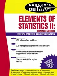 Schaum's Outline of Elements of Statistics II: Inferential Statistics, 1e (Original Publisher PDF)