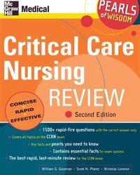 Critical Care Nursing Review: Pearls of Wisdom, 2e (Original Publisher PDF)