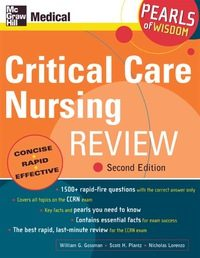 Critical Care Nursing Review: Pearls of Wisdom, 2e (Original Publisher PDF)