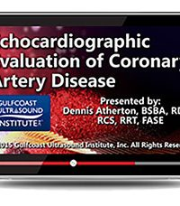 Echocardiographic Evaluation of Coronary Artery Disease (Videos+PDFs)