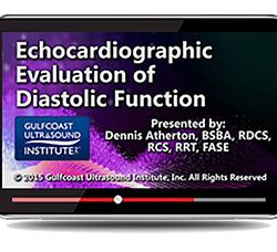 Echocardiographic Evaluation of Diastolic Function (Videos+PDFs)