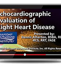 Echocardiographic Evaluation of Right Heart Disease (Videos+PDFs)