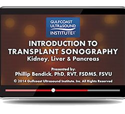 Introduction to Transplant Sonography (Videos+PDFs)