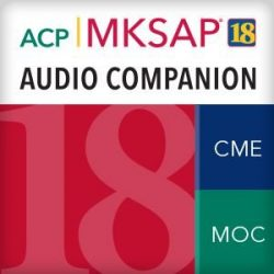 MKSAP 18 Audio Companion Part B (Audios+PDFs)
