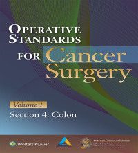 Operative Standards for Cancer Surgery Volume 1, Section 4: Colon (EPUB)