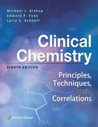 Clinical Chemistry Principles, Techniques, Correlations (EPUB)