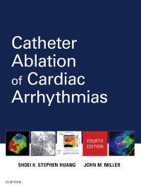 Catheter Ablation of Cardiac Arrhythmias, 4e (True PDF)