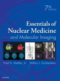 Essentials of Nuclear Medicine and Molecular Imaging, 7e (True PDF)