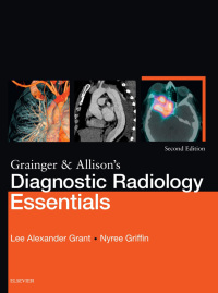 Grainger & Allison's Diagnostic Radiology Essentials, 2e (True PDF)