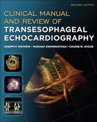Clinical Manual and Review of Transesophageal Echocardiography, 2e (EPUB)
