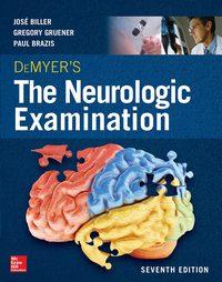 DeMyer's The Neurologic Examination: A Programmed Text, 7e (Original Publisher PDF)
