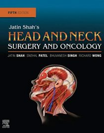 Jatin Shah's Head and Neck Surgery and Oncology, 5e (True PDF)