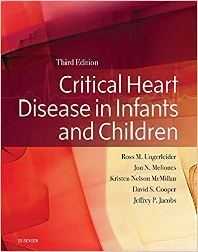 Critical Heart Disease in Infants and Children, 3e (True PDF)