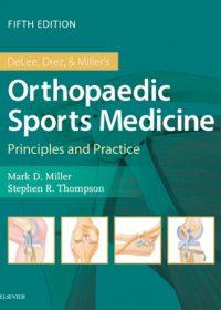 DeLee & Drez's Orthopaedic Sports Medicine, 5e (True PDF)