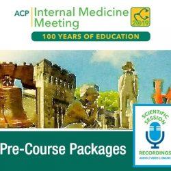ACP Internal Medicine Meeting Pre-Courses 2019 (Videos)