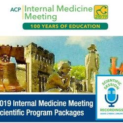 ACP Internal Medicine Meeting 2019 (Videos)