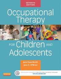 Occupational Therapy for Children and Adolescents, 7e (Original Publisher PDF)