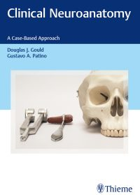 Clinical Neuroanatomy A Case-Based Approach, 1e (True PDF)